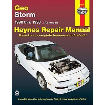 Geo Storm (1990-1993) Automotive Repair Manual by Robert Maddox - J.
