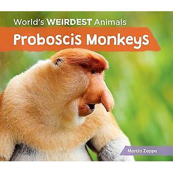 Proboscis Monkeys by Marcia Zappa - 9781624037771 Book