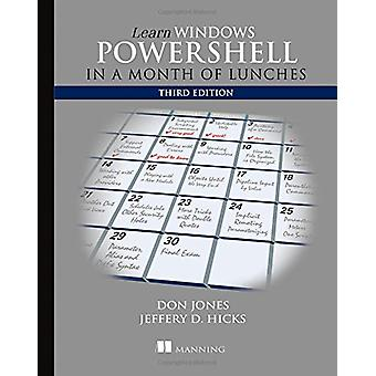 Learn Windows PowerShell in a Month of Lunches by Donald W. Jones - J