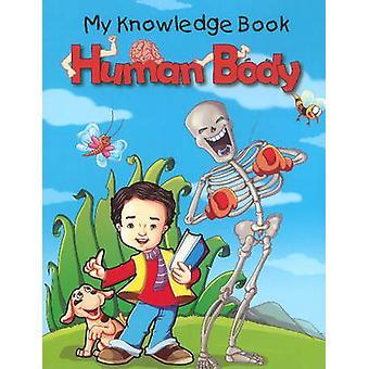 Human Body by Pallabi B. Tomar - Hitesh Iplani - 9788131914236 Book
