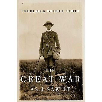 The Great War as I Saw It (Carleton Library Series)