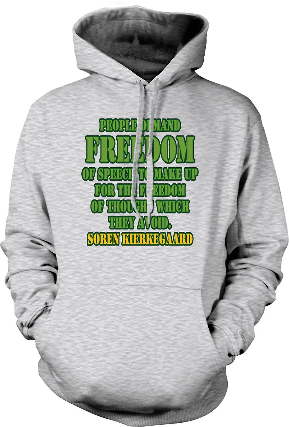 Mens Hoodie - People Demand Freedom Of Speech - Soren Kierkegaard