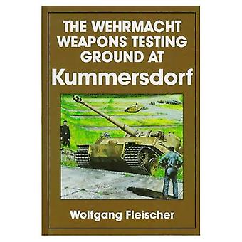 The Wehrmacht Weapons Testing Ground at Kummersdorf (Schiffer Book for Collectors)