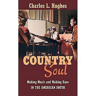 Maan sielu: Musiikin tekeminen ja tehdä rotu American Etelä