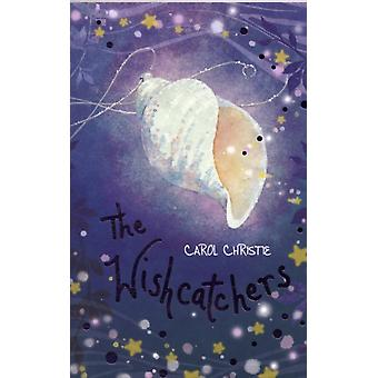 The Wishcatchers (Kelpies) (Paperback) by Christie Carol