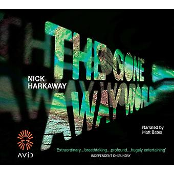 The Gone-Away World (Audio CD) by Harkaway Nick Bates Matt