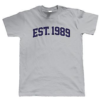 Established 1989 Mens T Shirt