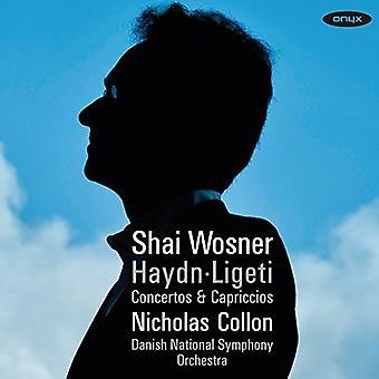 Haydn / Ligeti / Wosner, Shai - koncerter & Capriccios [CD] USA import