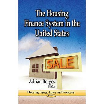 Housing Finance-System in den Vereinigten Staaten von Adrian Borges