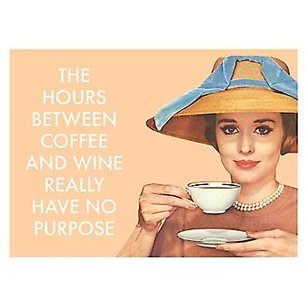 The Hours Between Coffee And Wine Really Have No Purpose Funny Fridge Magnet