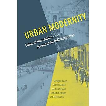 Modernità urbana - innovazione culturale nella seconda Revolut industriale