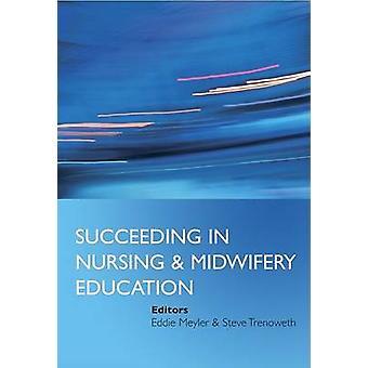 Succédant à in Nursing and Midwifery Education par Eddie Meyler - Steve