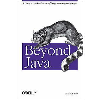 Ud over Java af Bruce A. Tate - 9780596100940 bog