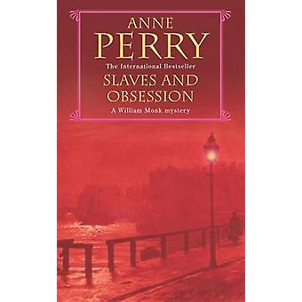 Slaves and Obsession by Anne Perry - 9780747263197 Book