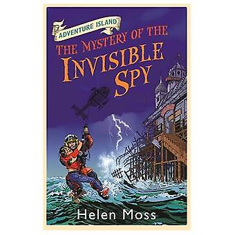 The Mystery of the Invisible Spy by Helen Moss - Roy Knipe - Leo Hart