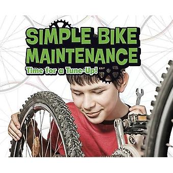 Simple Bike Maintenance - Time for a Tune-Up! by Lisa J. Amstutz - 978