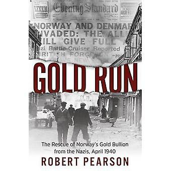 Gold Run - räddning av Norges guldtackor från nazisterna - 1940 b