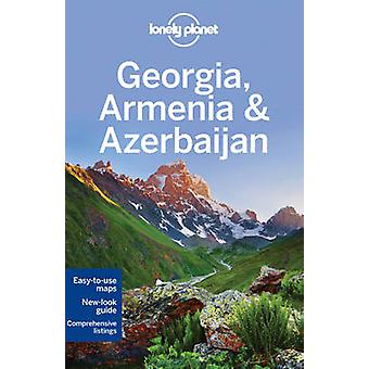 Lonely Planet Georgia - Armenia & Azerbaijan (5th Revised edition) by