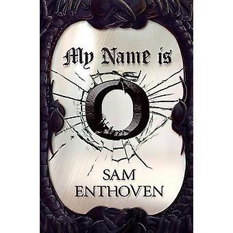 Mijn naam is O door Sam Enthoven - 9781842998380 boek