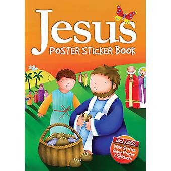 Jesus Poster Sticker Book by Juliet David - Jo Parry - 9781859858943