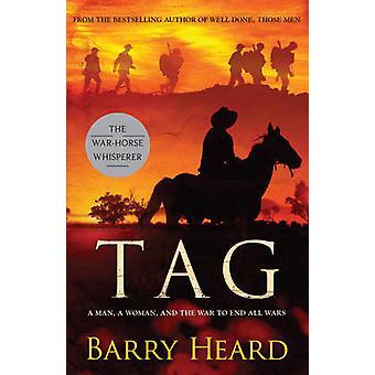 Tag - een roman (nieuwe uitgave) door Barry Heard - 9781922247186 boek