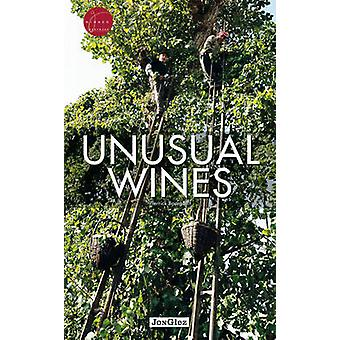 Unusual Wines by Bourgault - Pierrick - 9782361951399 Book