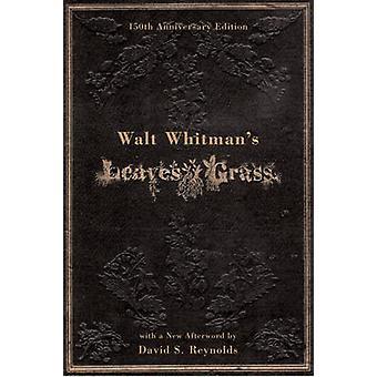 الأوراق والت وايتمان العشب (الطبعة المنقحة 150) قبل والت ويتما