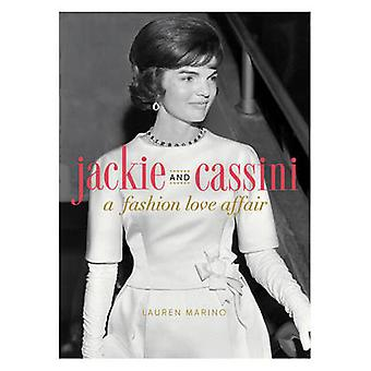 Jackie and Cassini - A Fashion Love Affair by Lauren Marino - 97807624