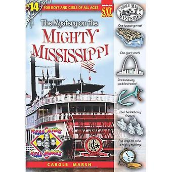 Mystery on the Mighty Mississippi (Real Kids Real Places Series, Volume 14)