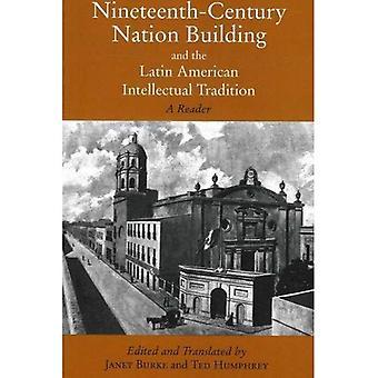 Construção da nação do século XIX e a tradição intelectual latino-americano: um leitor