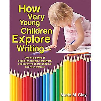 How Very Young Children Explore Writing (Marie Clay)