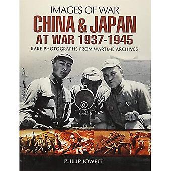 China and Japan at War 1937 - 1945 (Images of War)