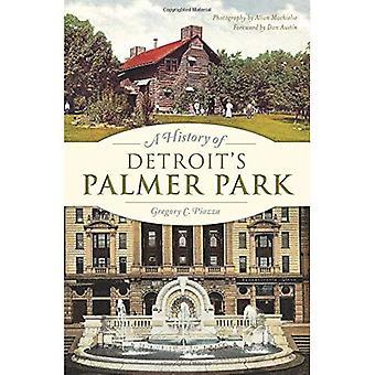 Eine Geschichte von Detroits Palmer Park (Sehenswürdigkeiten)