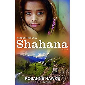Shahana: Through My Eyes