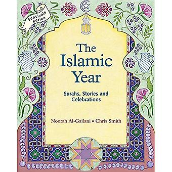 The Islamic Year: Surahs, Stories and Celebrations (Festivals)