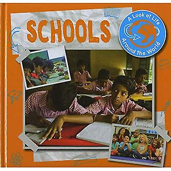 Schools (A Look at Life Around the World)