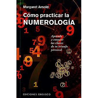Como Practicar La Numerologia
