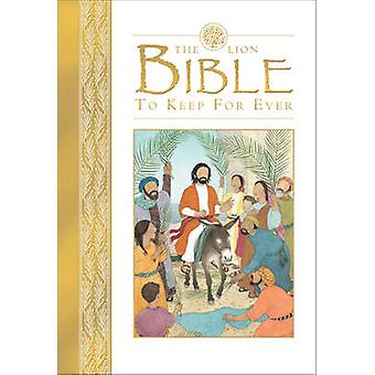The Lion Bible to Keep for Ever by Lois Rock - Sophie Allsopp - 97807
