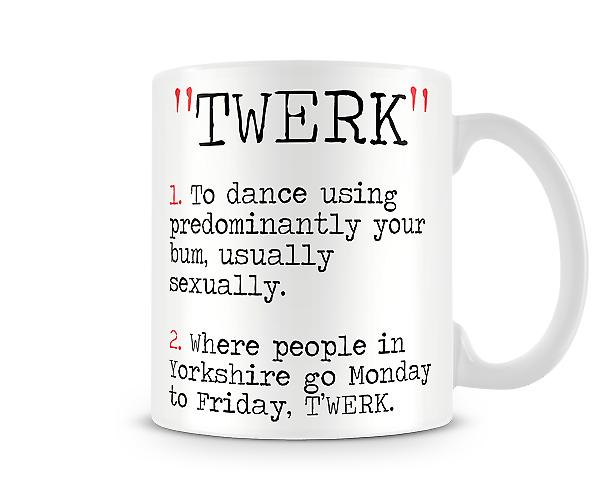 Decorative Writing Twerk Printed Mug