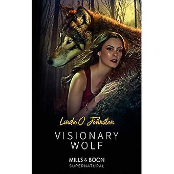 Visionary Wolf (Alpha Force, Book 12) (Alpha Force)