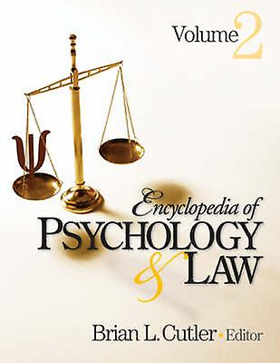 Encyclopedia of Psychology and Law by Cutler & Brian L.