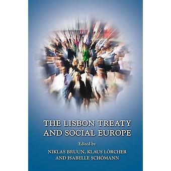 Lissabonfördraget och sociala Europa av Bruun