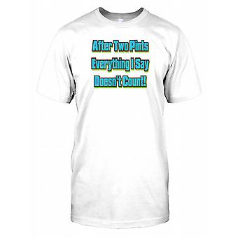 After Two Pints Everything I Say Doesn't Count - Funny Joke Kids T Shirt