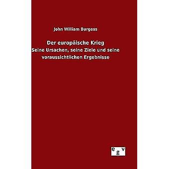Der Europische Krieg von Burgess & John William