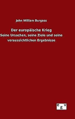 Der europische Krieg by Burgess & John William