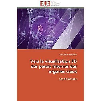 Vers la visualisation 3d des parois internes des organes creux by BENHAMADOUA