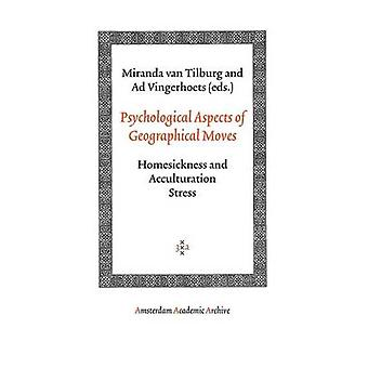 Psychological Aspects of Geographical Moves by Van Tilburg & Miranda
