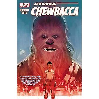Star Wars - Chewbacca by Phil Noto - Gerry Duggan - 9780785193203 Book