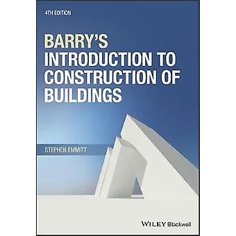 Barry's Introduction to Construction of Buildings by Barry's Introduc