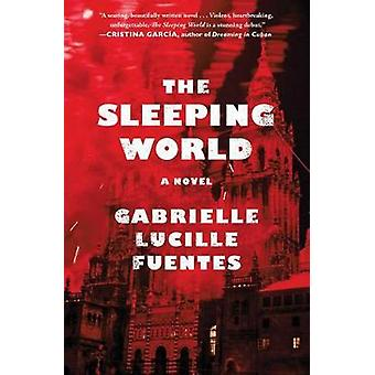 The Sleeping World by Gabrielle Lucille Fuentes - 9781501131684 Book